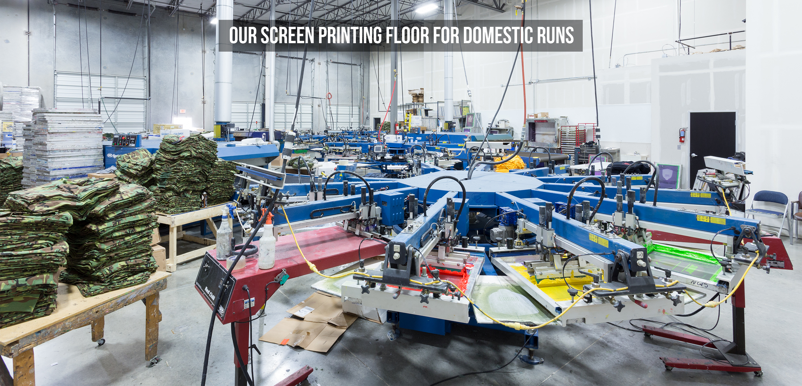 OUR SCREEN PRINTING FLOOR FOR DOMESTIC RUNS